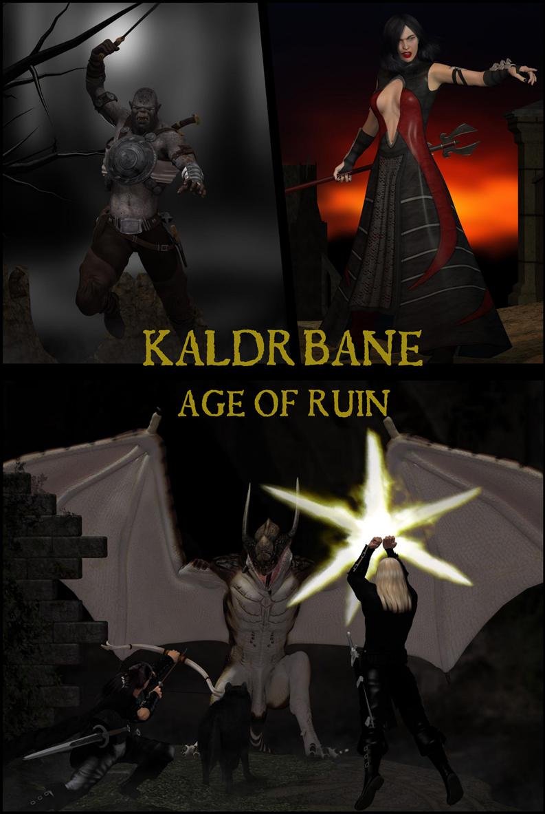 Kaldr Bane: Age of Ruin